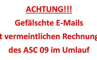 Gefälschte ASC 09-Mails im Umlauf. Nicht öffnen – sofort löschen!